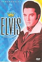 Elvis: Remembering Elvis - A Documentary