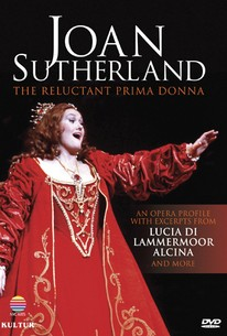 Joan Sutherland: The Reluctant Prima Donna