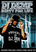 DJ Demp: Dirty for Life