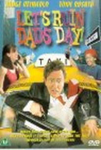 Lets' Ruin Dad's Day (Coming Unglued)