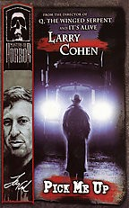 Masters of Horror - Larry Cohen: Pick Me Up