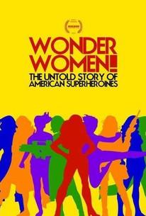 Wonder Women! The Untold Story Of American Superheroines