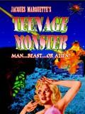Teenage Monster