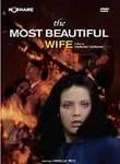The Most Beautiful Wife