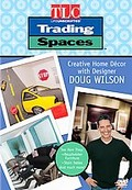 Trading Spaces - Creative Home Decor with Designer Doug Wilson