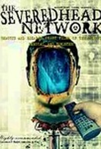 The Severed Head Network 2