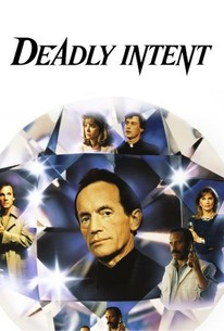 Deadly Intent