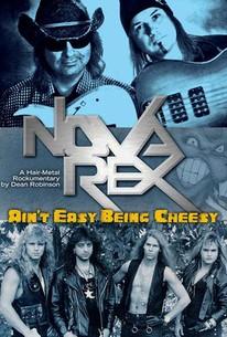 Nova Rex: Ain't Easy Being Cheesy