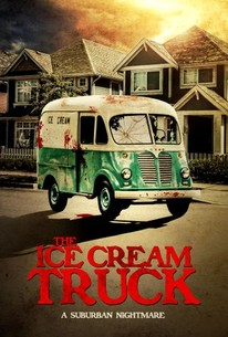 22b8005a266 The Ice Cream Truck (2017) - Rotten Tomatoes