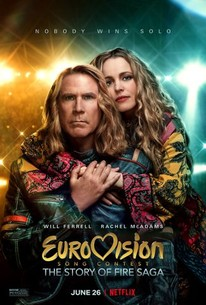 Eurovision Song Contest The Story Of Fire Saga 2020 Rotten Tomatoes
