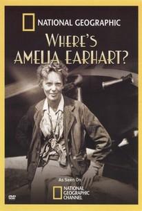 National Geographic: Where's Amelia Earhart?