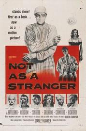 Not as a Stranger (Morton Thompson's Not as a Stranger)
