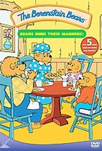 Berenstain Bears - Bears Mind Their Manners