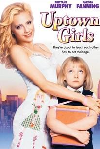 Uptown Girls (2003) - Rotten Tomatoes