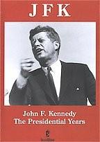JFK- The Presidential Years