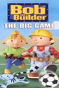 Bob the Builder - The Big Game