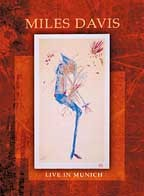 Miles Davis - Live in Munich