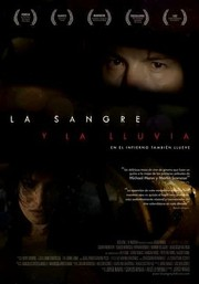 Blood and Rain (La sangre y la lluvia)