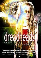 Dreadheads - Portrait of a Subculture
