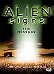 Alien Signs: The Message: The Crop Circle Mysteries