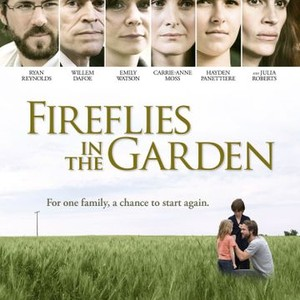 Fireflies in the Garden (2011) - Rotten Tomatoes