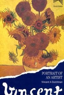 Portrait of an Artist: Vincent - A Dutchman
