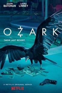 Ozark: Season 1 - Rotten Tomatoes