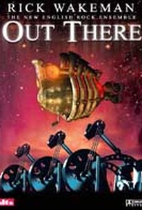 Rick Wakeman & the New English Rock Ensemble: Out There