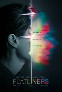 Flatliners (2017) - Rotten Tomatoes
