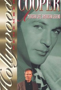 Hollywood Remembers: Gary Cooper - American Life, American Legend