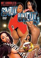 Smut Uncut