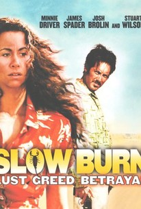Slow Burn