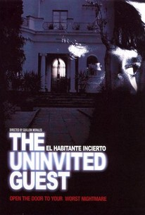 The Uncertain Guest (El Habitante incierto) (The Uninvited Guest)