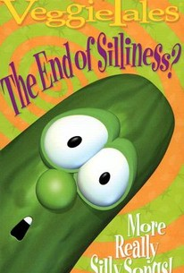 Veggie Tales: The End of Silliness? - More Really Silly Songs!