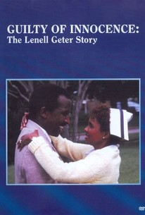 Guilty of Innocence: The Lenell Geter Story