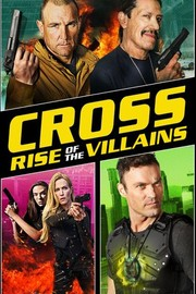 Cross: Rise of the Villains
