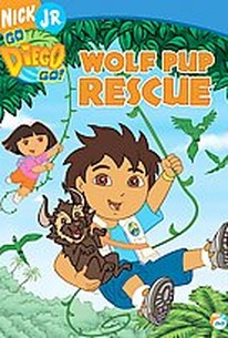 Go, Diego, Go! - Wolf Pup Rescue