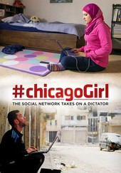 Hashtag ChicagoGirl: The Social Network Takes on a Dictator