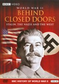 WWII Behind Closed Doors: Stalin, the Nazis and the West