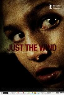 Csak a szél (Just the Wind)