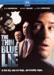 The Thin Blue Lie