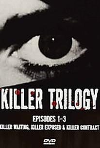 Killer Trilogy