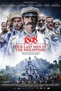 1898: Our Last Men in the Philippines (1898. Los últimos de Filipinas)