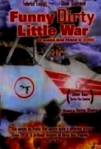 Funny Dirty Little War