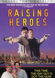 Raising Heroes