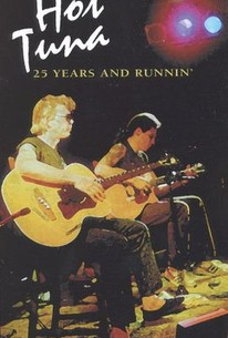 Hot Tuna: 25 Years and Runnin' - Live at Sweetwater