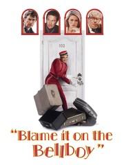 Blame It on the Bellboy