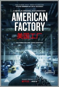 American Factory (2019) - Rotten Tomatoes