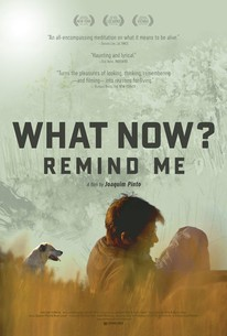 What Now? Remind Me