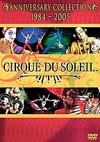 Cirque du Soleil - The Anniversary Collection